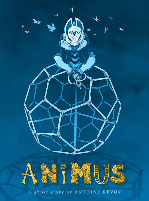 ANIMUS, Antoine Revoy's debut graphic novel